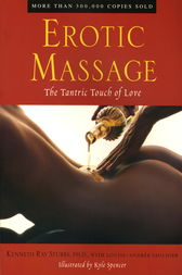 Erotic Massage by Kenneth Ray Stubbs