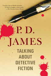 Talking About Detective Fiction by P. D. James