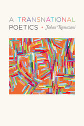 A Transnational Poetics by Jahan Ramazani