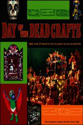 Day of the Dead Crafts by Kerry Arquette