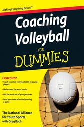 Coaching Volleyball For Dummies by The National Alliance For Youth Sports