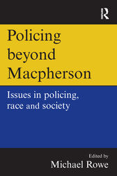 Policing beyond Macpherson by Mike Rowe