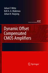 Dynamic Offset Compensated CMOS Amplifiers by Frerik Witte
