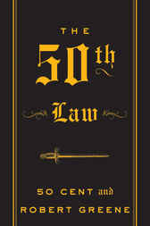The 50th Law by 50 Cent;  Robert Greene