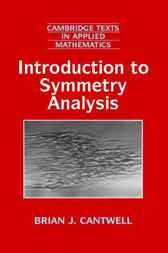 Introduction to Symmetry Analysis by Brian J. Cantwell