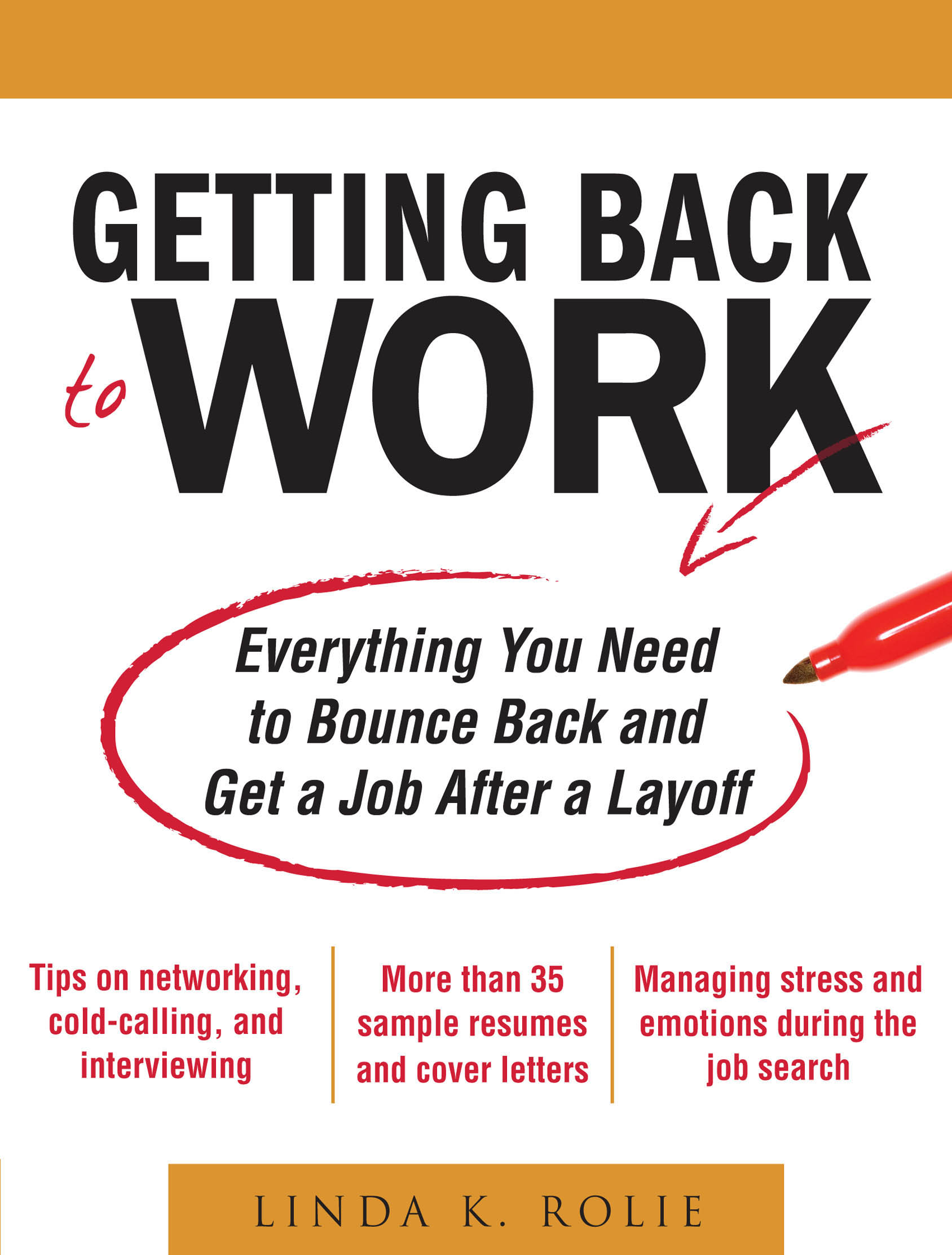 Download Ebook Getting Back to Work: Everything You Need to Bounce Back and Get a Job After a Layoff by Linda K. Swancutt Pdf