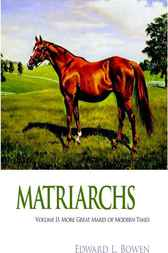 Matriarchs, 2 by Edward L. Bowen