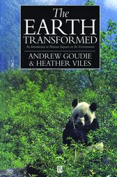 The Earth Transformed by Andrew S. Goudie