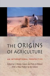 The Origins of Agriculture by C. Wesley Cowan
