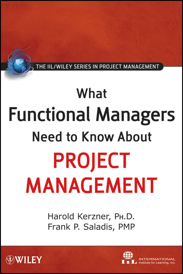 Download Ebook What Functional Managers Need to Know About Project Management by International Institute for Learning Pdf