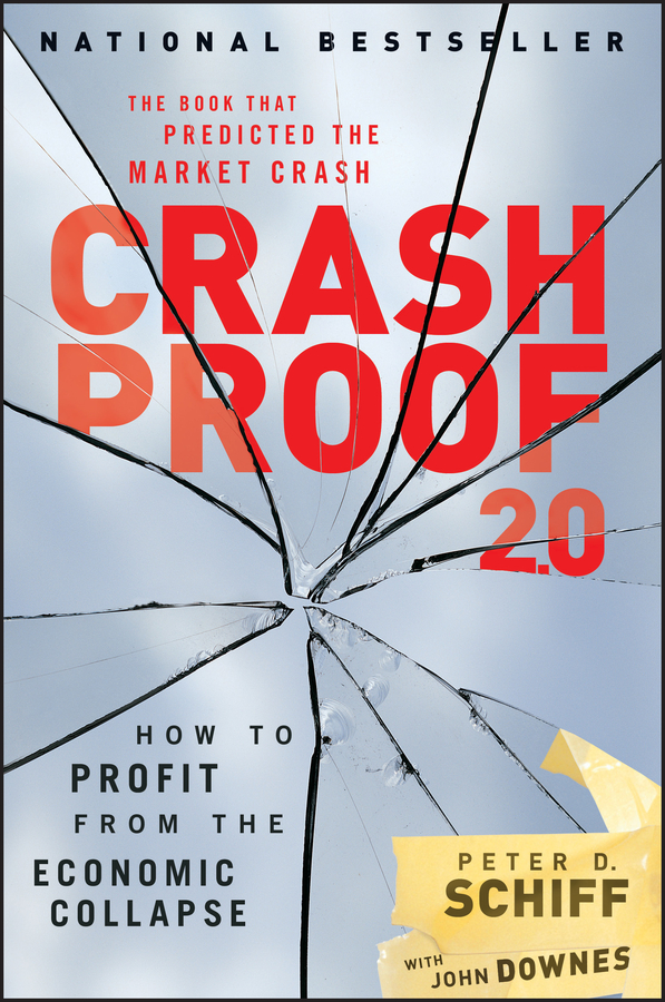 Download Ebook Crash Proof 2.0 (2nd ed.) by Peter D. Schiff Pdf