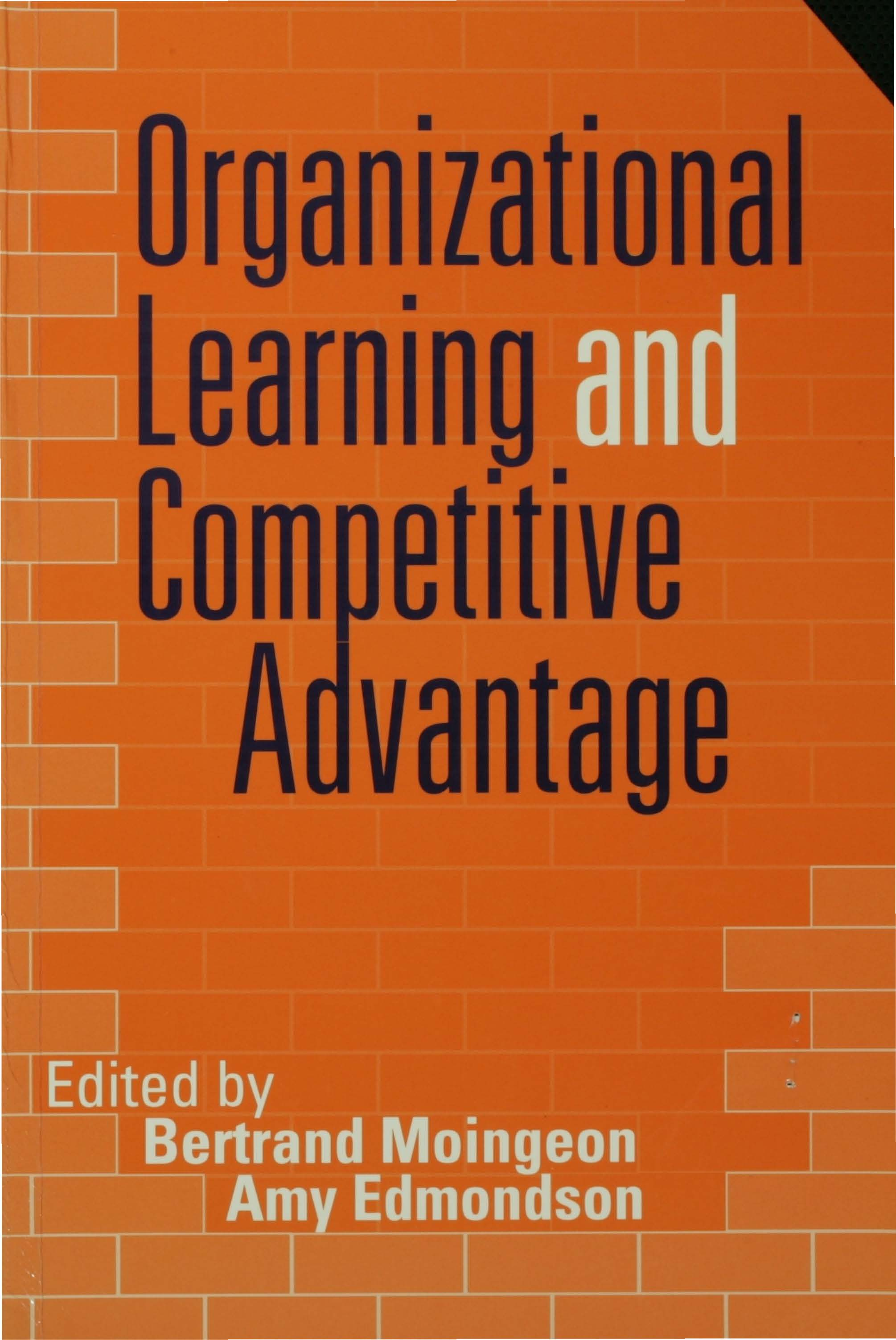 Download Ebook Organizational Learning and Competitive Advantage by Bertrand Moingeon Pdf