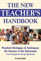 The New Teacher's Handbook by Yvonne Bender