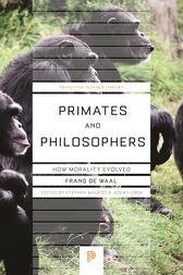 Primates and Philosophers by Frans de Waal
