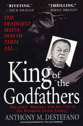 King of the Godfathers by Anthony DeStefano