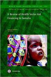 A Review of Health Sector Aid Financing to Somalia by World Bank