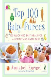 Top 100 Baby Purees by Annabel Karmel