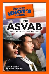 The Pocket Idiot's Guide to the ASVAB by Laura Stradley