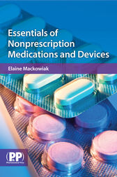 Essentials of Nonprescription Medications and Devices by Elaine D. Mackowiak