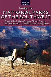 Touring the National Parks of the Southwest by Larry Ludmer