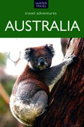 Australia Travel Adventures by Holly Smith