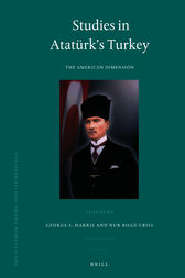 Studies in Atatürk's Turkey: The American Dimension
