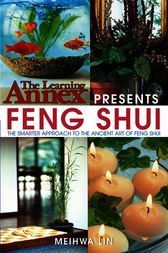 The Learning Annex Presents Feng Shui by The Learning Annex;  Meihwa Lin