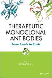 Therapeutic Monoclonal Antibodies by Zhiqiang An