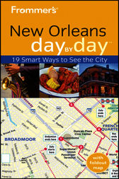 Frommer's New Orleans Day by Day by Julia Kamysz Lane
