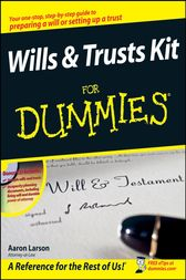 Wills and Trusts Kit For Dummies by Aaron Larson