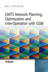 UMTS Network Planning, Optimization, and Inter-Operation with GSM by Moe Rahnema