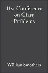 41st Conference on Glass Problems by William J. Smothers