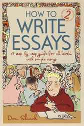 How to Write Essays by Don Shiach