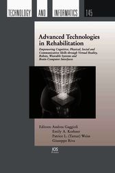 Advanced Technologies in Rehabilitation by A. Gaggioli
