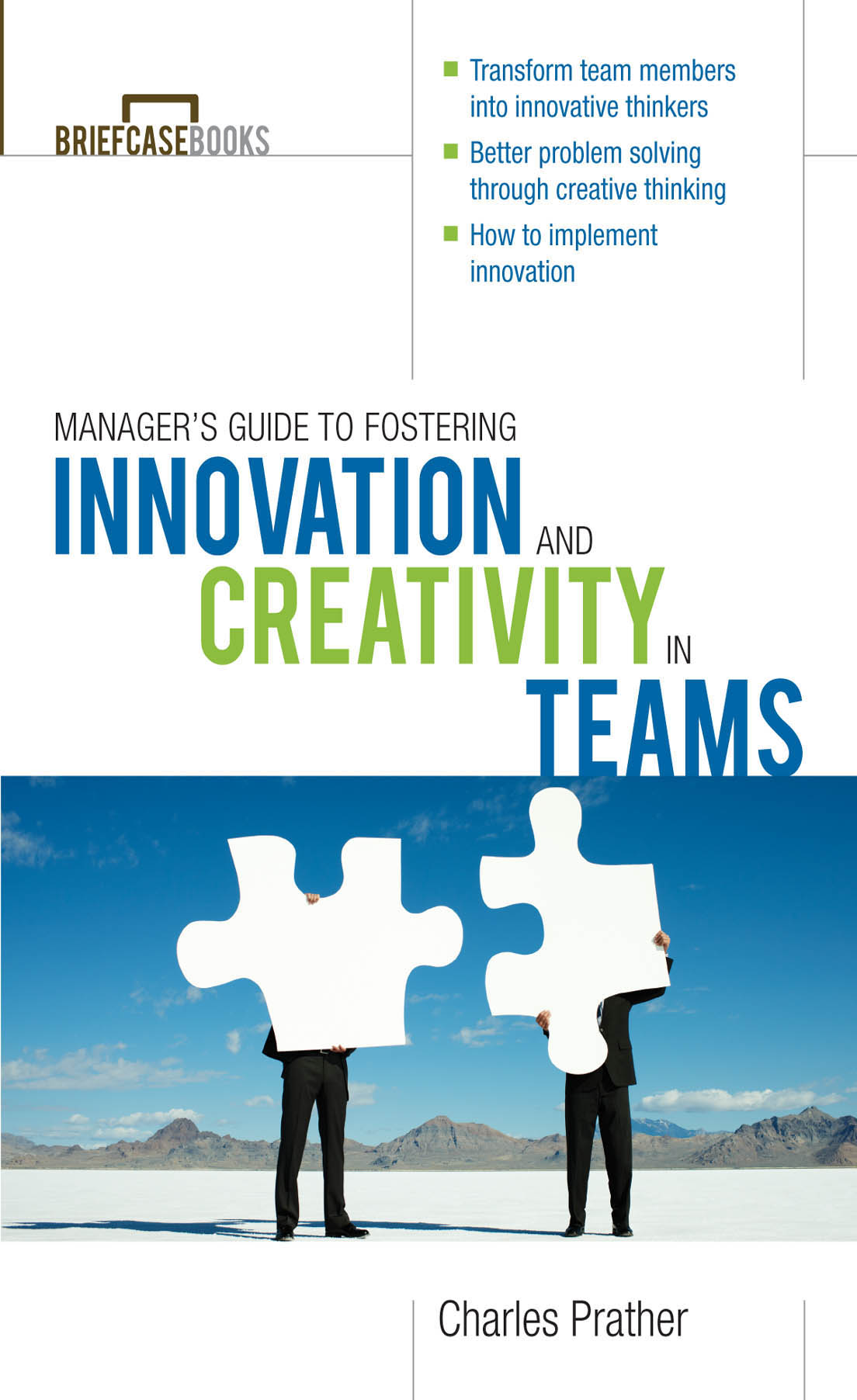 Download Ebook The Manager's Guide to Fostering Innovation and Creativity in Teams by Charles Prather Pdf