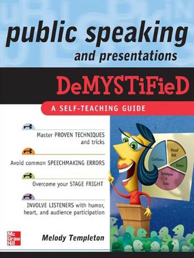 Download Ebook Public Speaking and Presentations Demystified by Melody Templeton Pdf