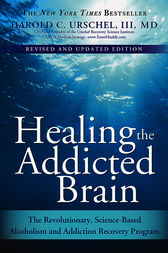 Healing the Addicted Brain by Harold Urschel