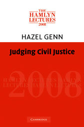 Judging Civil Justice by Hazel Genn