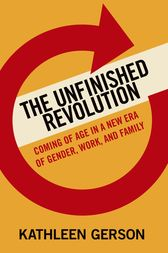 The Unfinished Revolution by Kathleen Gerson