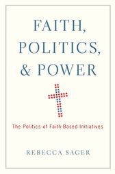 Faith, Politics, and Power by Rebecca Sager