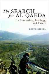 The Search for Al Qaeda by Bruce Riedel