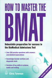 How to Master the BMAT by Chris John Tyreman