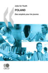 Jobs for Youth Poland 2009 by OECD Publishing