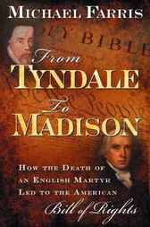 From Tyndale to Madison by Michael Farris