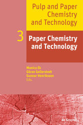 Paper Chemistry and Technology by Monica Ek