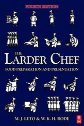 The Larder Chef by W K H Bode