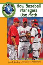 How Baseball Managers Use Math by John C Bertoletti