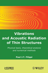 Vibrations and Acoustic Radiation of Thin Structures by Paul J. T. Filippi