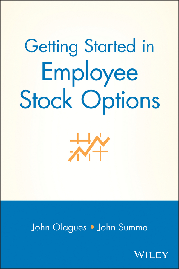 Download Ebook Getting Started In Employee Stock Options by John Olagues Pdf