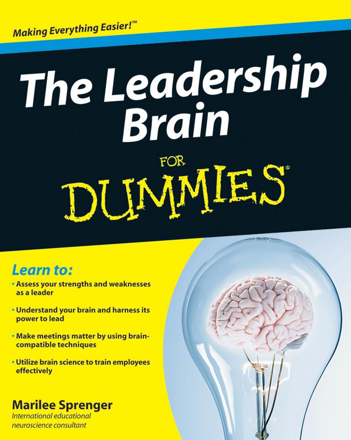 Download Ebook The Leadership Brain For Dummies by Marilee B. Sprenger Pdf